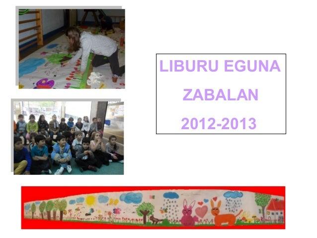 LIBURU EGUNAZABALAN2012-2013