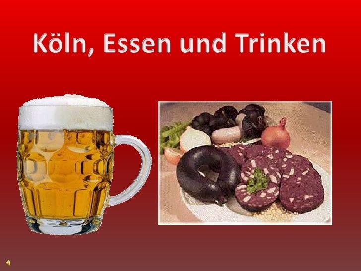 Köln, Essen undTrinken<br />