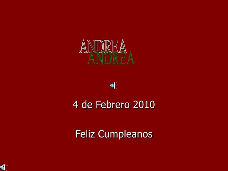 4 de Febrero 2010 Feliz Cumpleanos ANDREA