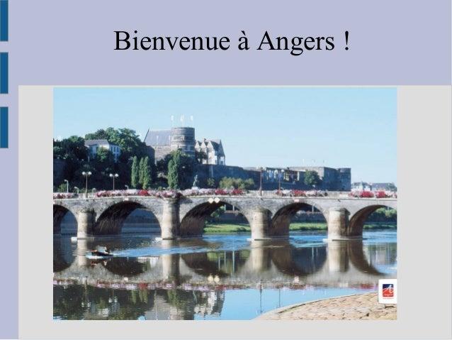 Bienvenue à Angers !