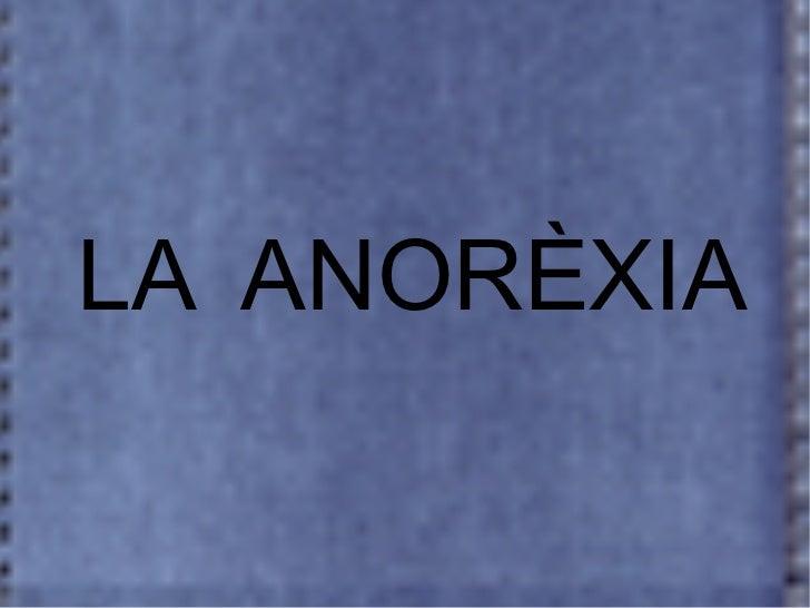 LA  ANORÈXIA