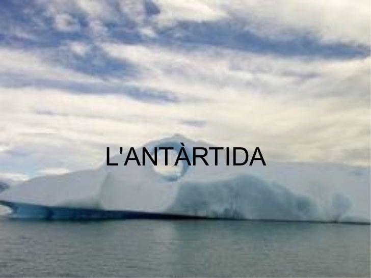L'ANTÀRTIDA