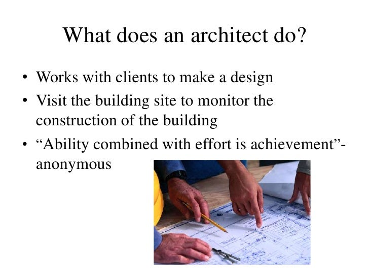 What Do Architects Do lauren kantelis architect slideshow