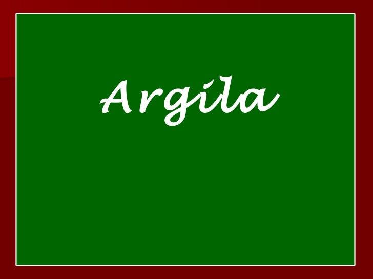 Argila Argila