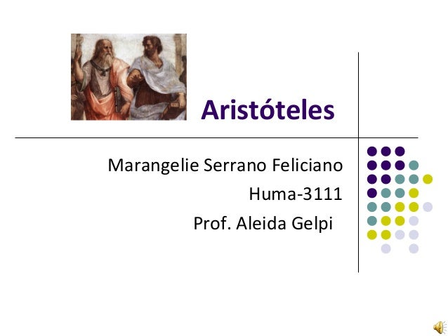 Aristóteles Marangelie Serrano Feliciano Huma-3111 Prof. Aleida Gelpi