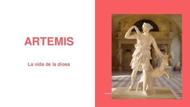 ARTEMIS La vida de la diosa