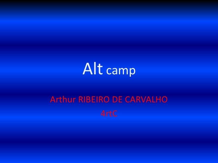 Alt campArthur RIBEIRO DE CARVALHO            4rtC