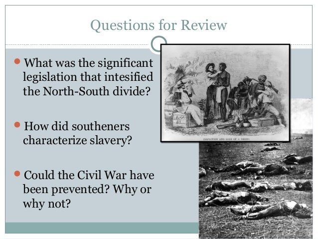 could the civil war have been avoided The debate over the american civil war continues even today, and emotions are just as charged if one knows where to look this complex.