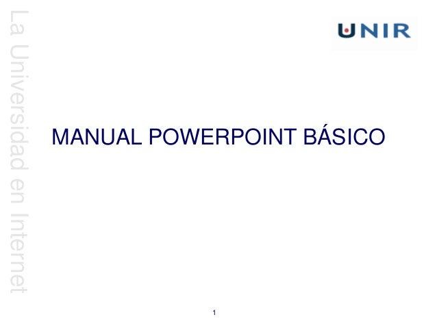 LaUniversidadenInternet 1 MANUAL POWERPOINT BÁSICO