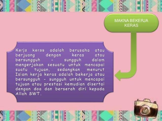 Powerpoint Bekerja Keras Tanggung Jawab Oleh Nur Hasyrah