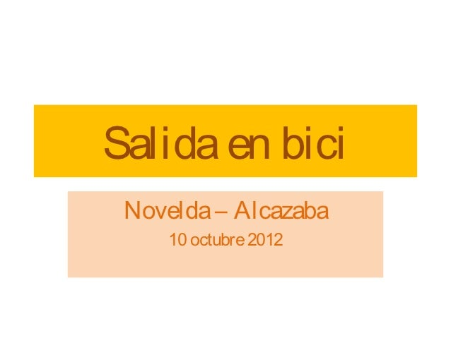 Salida en bici Novelda – Alcazaba    10 octubre 2012