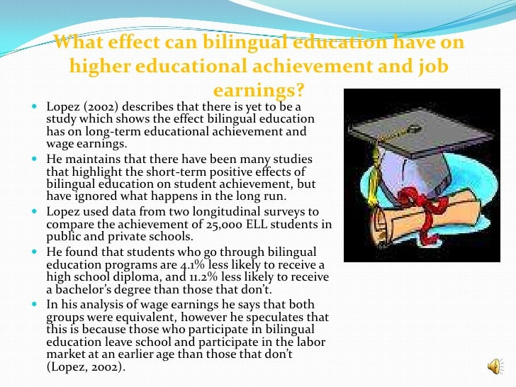 an analysis of a debate between bilingual education and english immersion programs Reclassification patterns among latino english learner students in bilingual, dual immersion, and english immersion classrooms ilana.