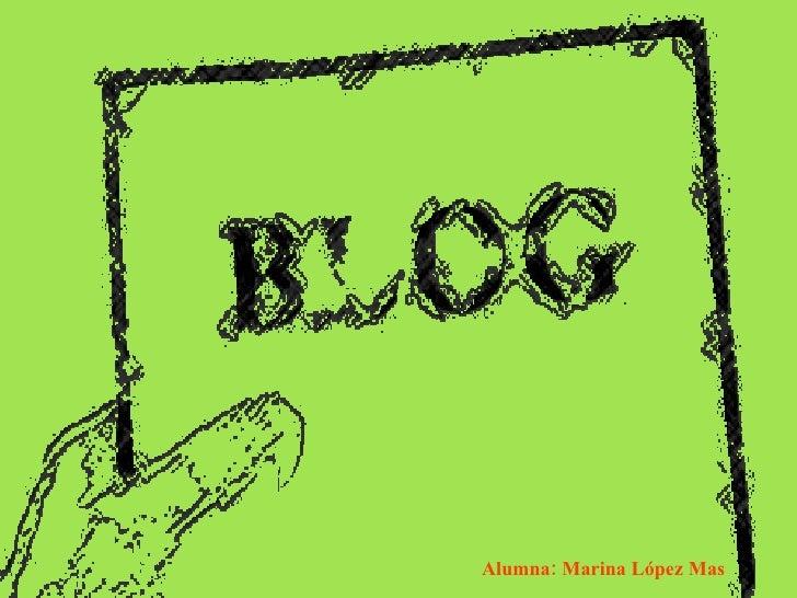 Alumna: Marina L ópez Mas