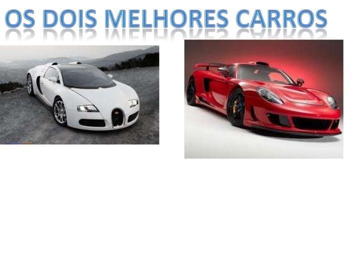 Os dois melhores carros<br />