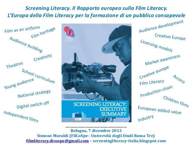 Screening Literacy. Il Rapporto europeo sulla Film Literacy. L'Europa della Film Literacy per la formazione di un pubblico...