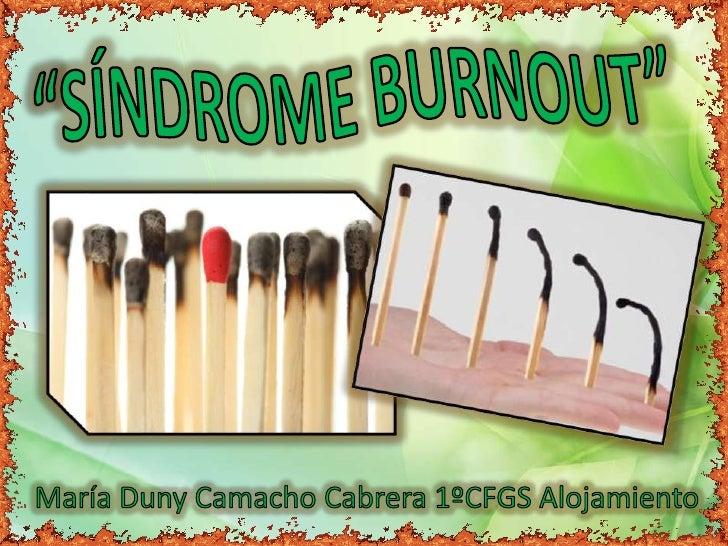 """• El Síndrome de Burnout (también llamado """"Síndrome de estarquemado"""") se refiere al desgaste profesional en una faseavanza..."""