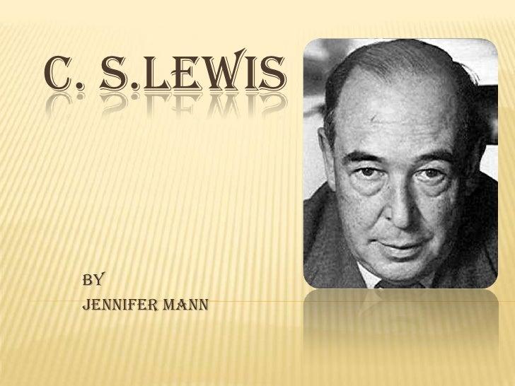 C. S.LEWIS BY JENNIFER MANN