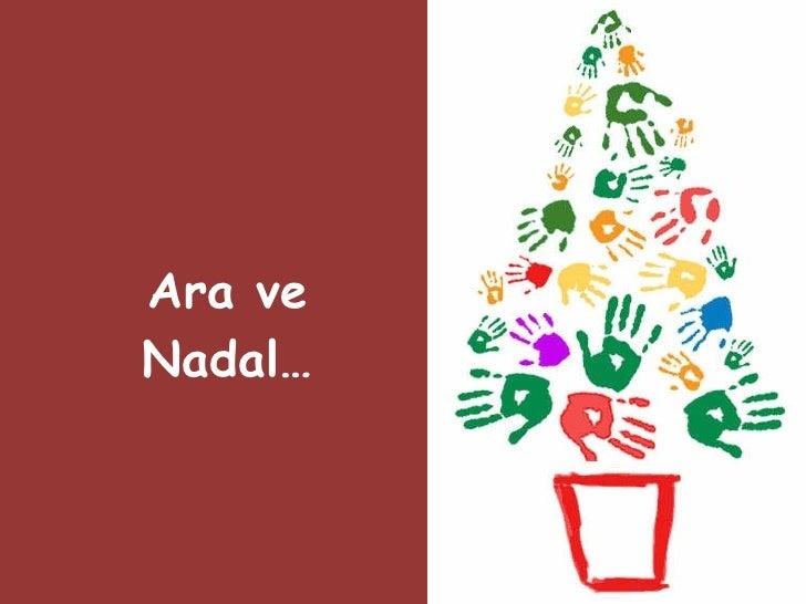 Ara ve Nadal…
