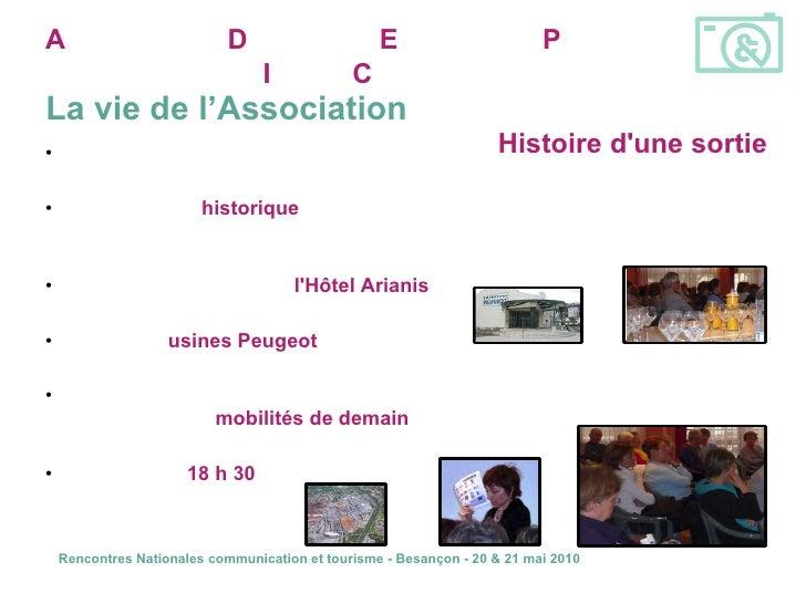 <ul><li>En route pour la suite du programme … </li></ul><ul><li>Conférence « historique » Famille Peugeot par  François ...