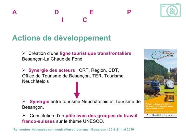 Actions de développement A ssociation pour la  D écouverte des   E ntreprises et du  P atrimoine  I ndustriel  C omtois <u...