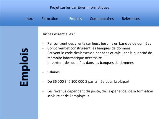 Projet sur les carrières informatiquesIntro   Formation        Emplois     Commentaires       Références        Taches ess...