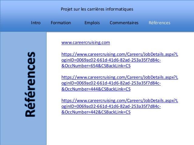 Projet sur les carrières informatiquesIntro   Formation       Emplois      Commentaires    Références            www.caree...