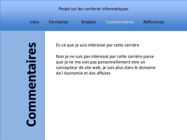 Projet sur les carrières informatiquesIntro   Formation       Emplois       Commentaires          Références           Es-...