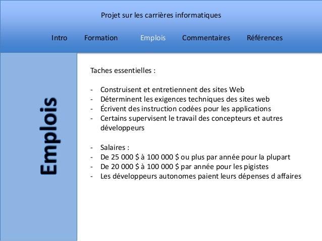 Projet sur les carrières informatiquesIntro   Formation        Emplois      Commentaires        Références         Taches ...