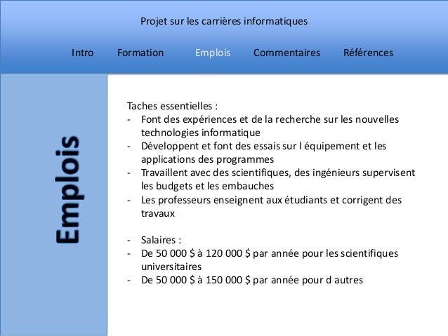 Projet sur les carrières informatiquesIntro   Formation       Emplois      Commentaires        Références         Taches e...