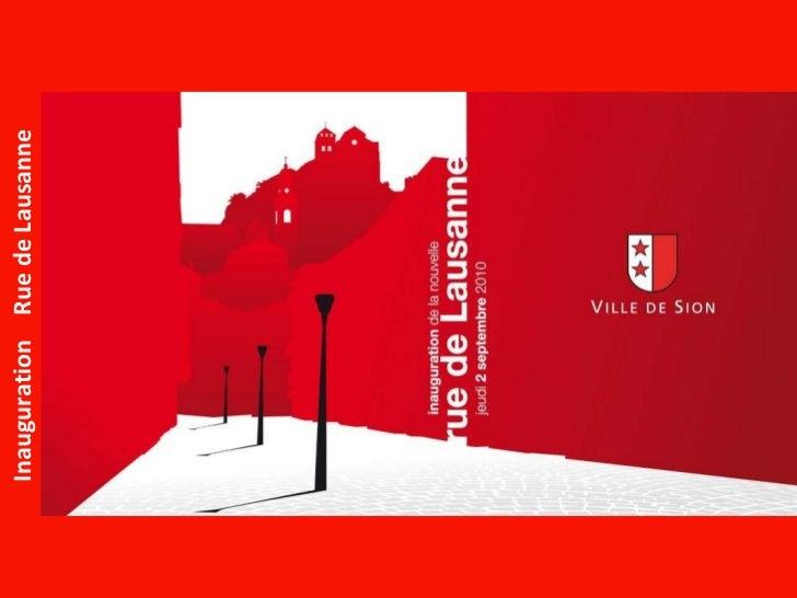 Inauguration   Rue de Lausanne