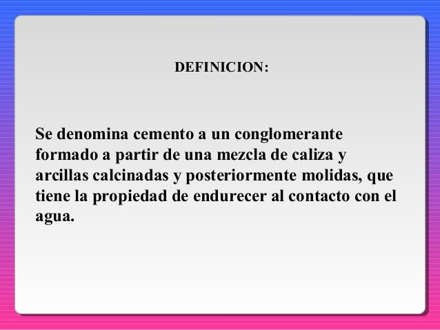 Cemento historia definici n producci n del cemento for Descripcion del proceso de produccion