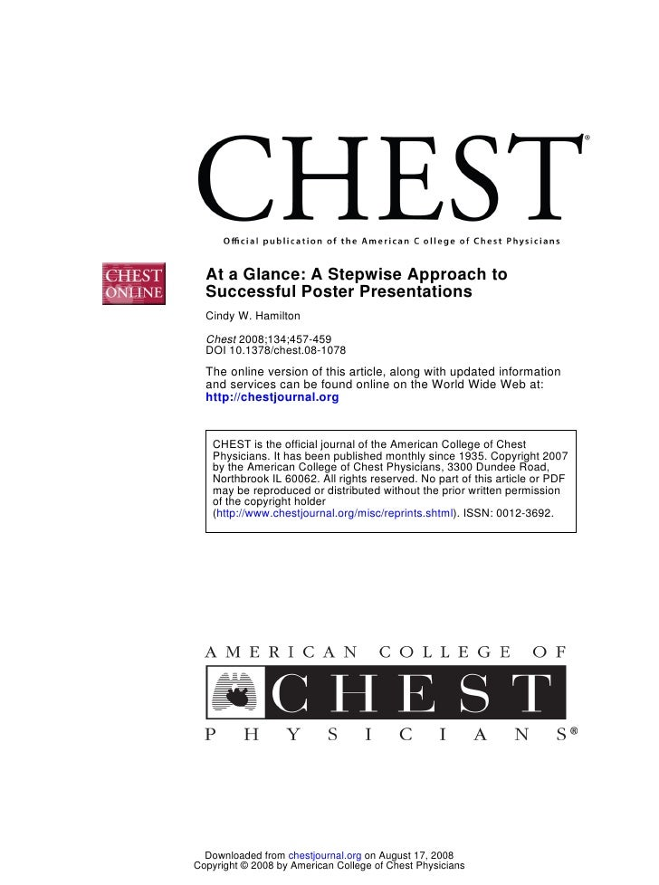 At a Glance: A Stepwise Approach to   Successful Poster Presentations   Cindy W. Hamilton    Chest 2008;134;457-459   DOI ...