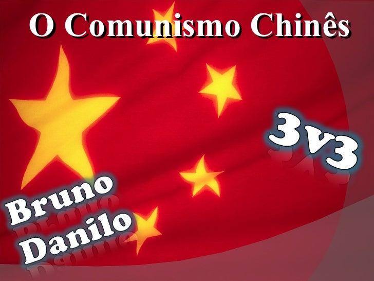 O Comunismo Chinês