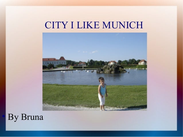 CITY I LIKE MUNICH    By Bruna