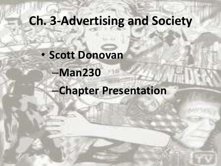Ch. 3-Advertising and Society<br />Scott Donovan<br />Man230<br />Chapter Presentation <br />