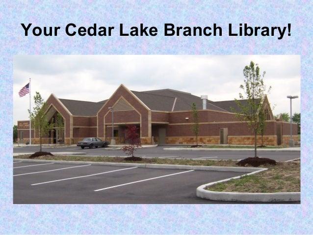 Your Cedar Lake Branch Library!