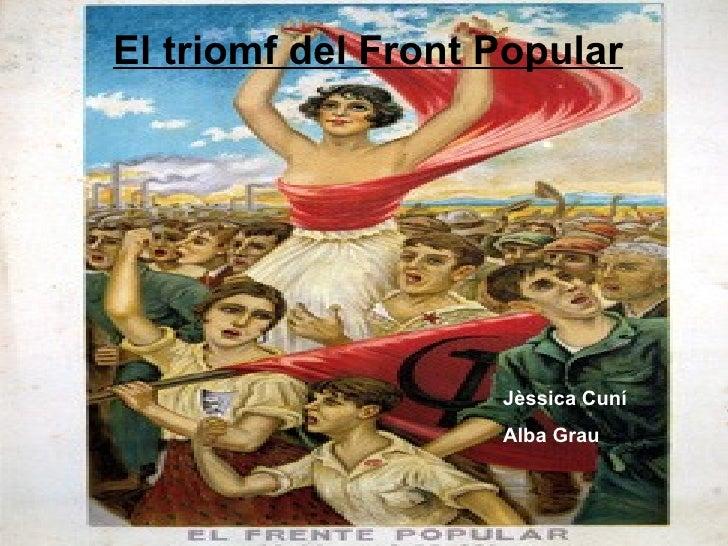 El triomf del Front Popular   Jèssica Cuní Alba Grau