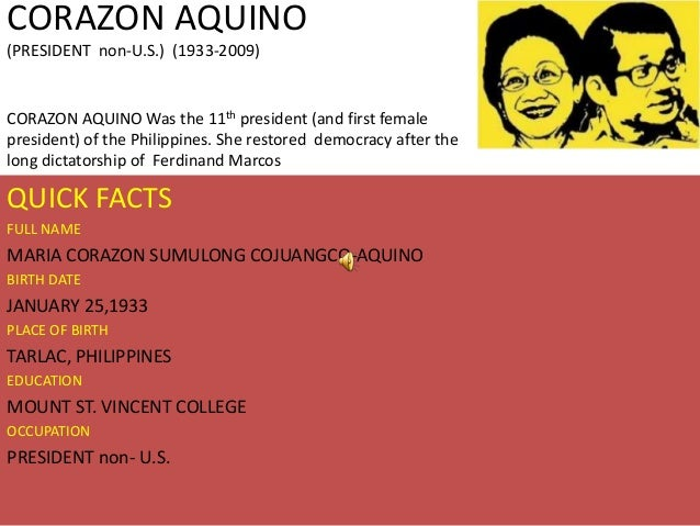 corazon aquino s philosophy Benigno aquino (1933-1983) of the philippines was a leading opponent of the rule of president ferdinand marcos his opposition ended in august 1983 when, after living in exile in the united states for three years, he returned to manila and was gunned down at the airport.