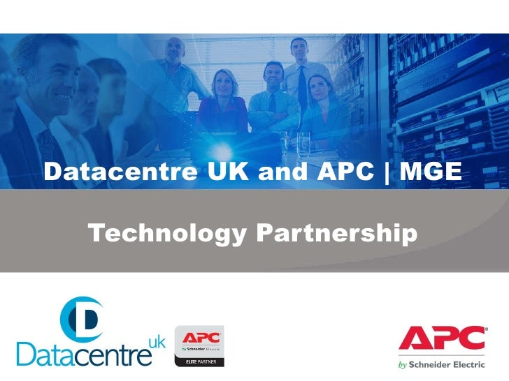 Datacentre UK and APC | MGE Technology Partnership