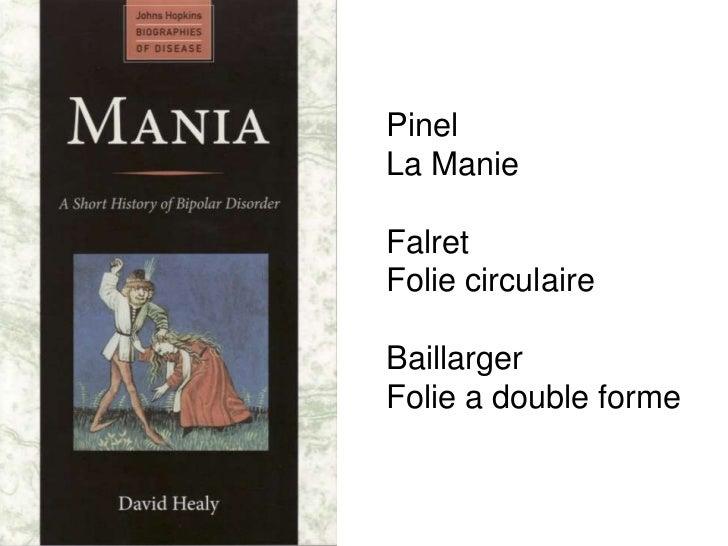 PinelLa ManieFalretFolie circulaireBaillargerFolie a double forme