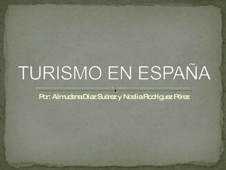 Por: Almudena Díaz Suárez y Noelia Rodríguez Pérez