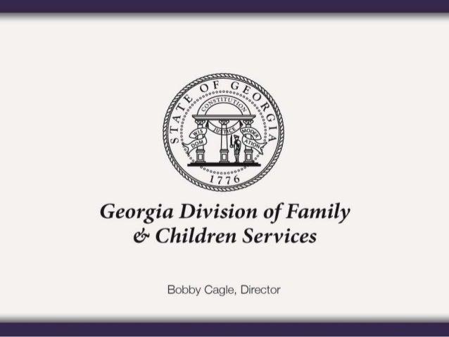 Georgia Division of Family and Children Services Presenter: Deborah Burrus State Permanency Director September 30, 2015