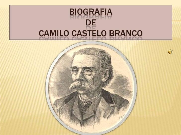 BIOGRAFIA DECAMILO CASTELO BRANCO<br />