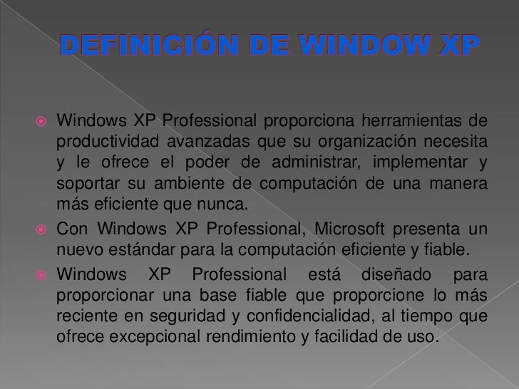 Power point de definici n de windows xp y arquitectura for Definicion de arquitectura