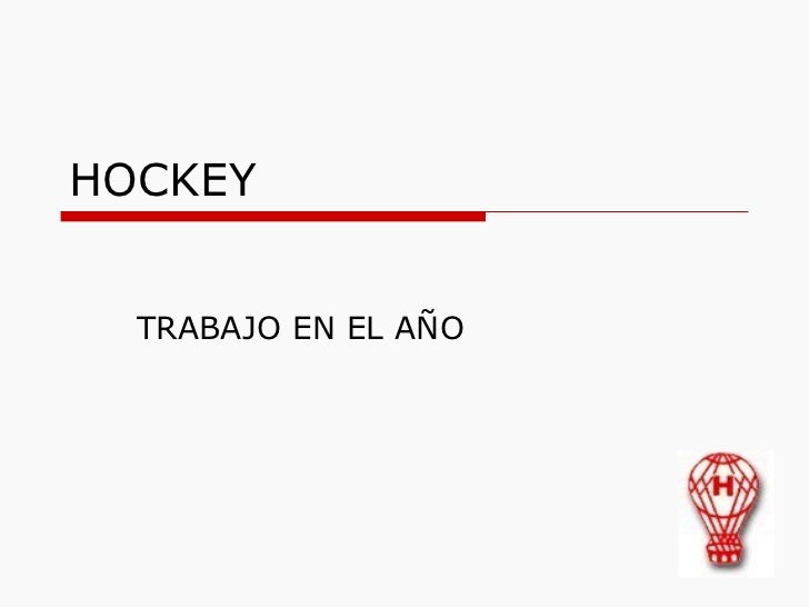 HOCKEY TRABAJO EN EL AÑO