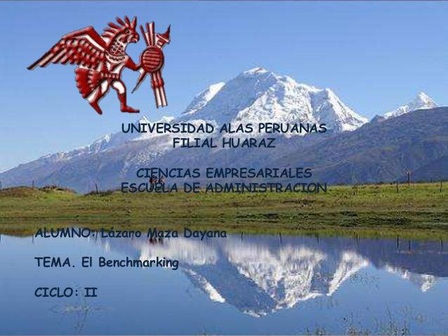 UNIVERSIDAD ALAS PERUANAS                  FILIAL HUARAZ              CIENCIAS EMPRESARIALES            ESCUELA DE ADMINIS...