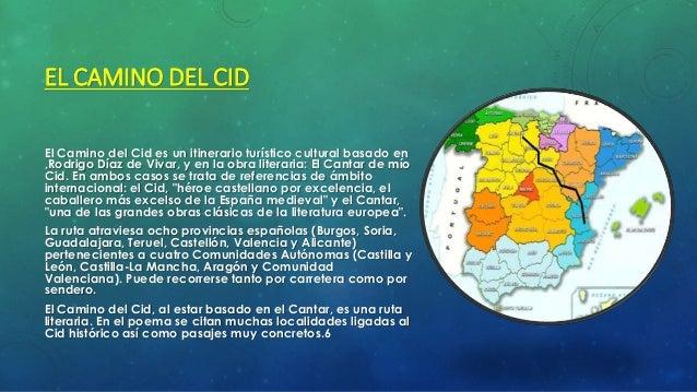 EL CAMINO DEL CID  • El Camino del Cid cuenta con una amplia diversidad de recursos. A los Patrimonios de la Humanidad de ...
