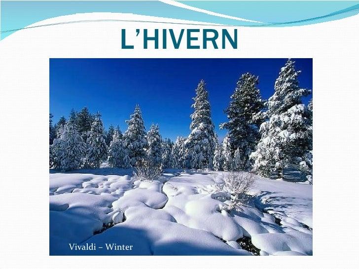 L'HIVERN Vivaldi – Winter