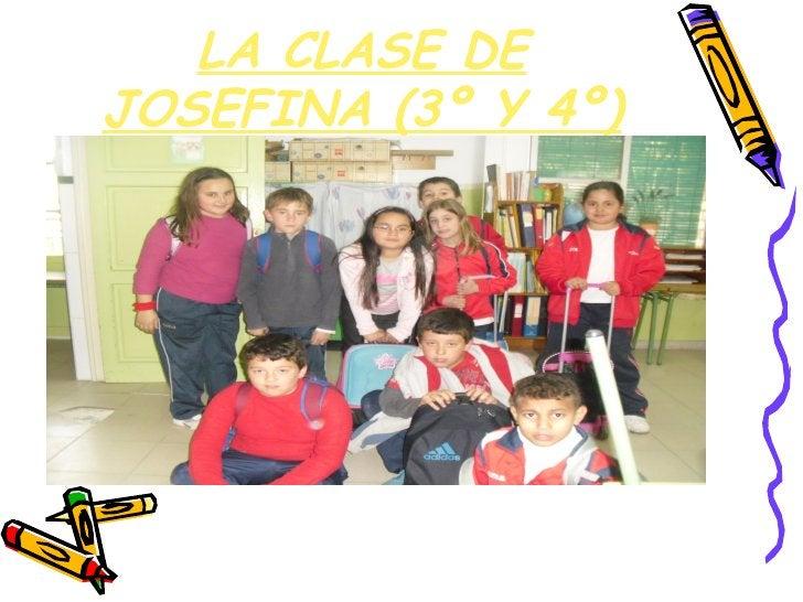 LA CLASE DEJOSEFINA (3º Y 4º)