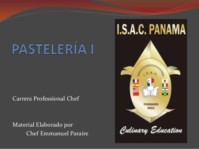 Carrera Professional Chef Material Elaborado por Chef Emmanuel Paraire